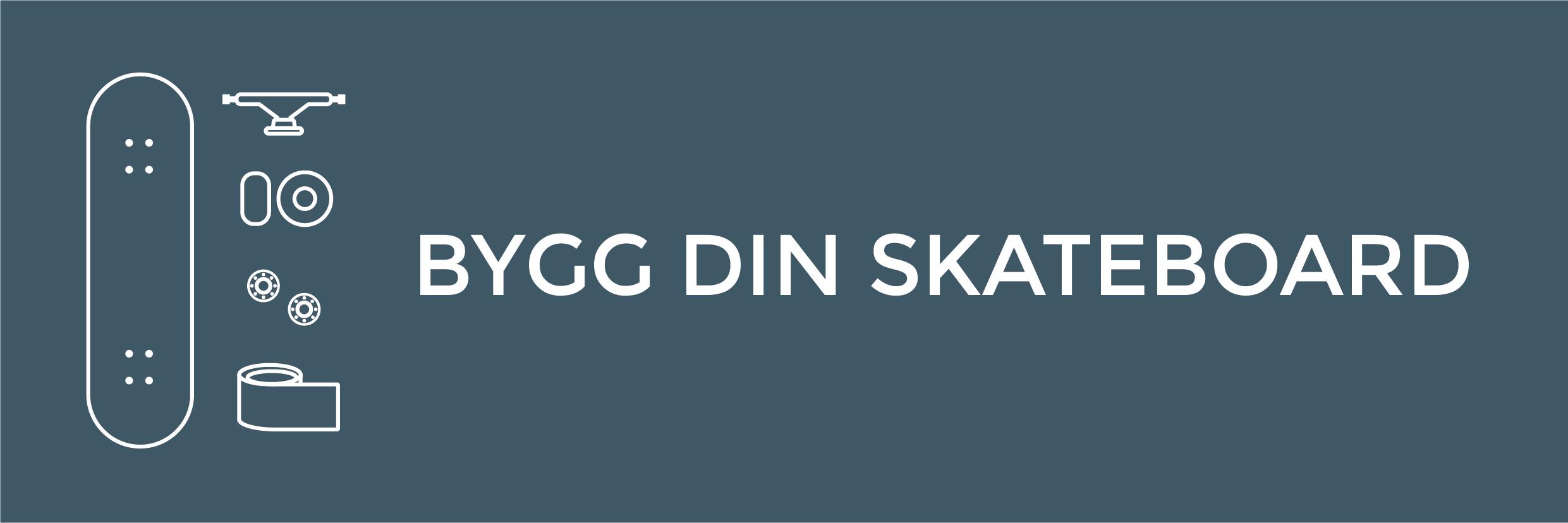 Bygg din skateboard