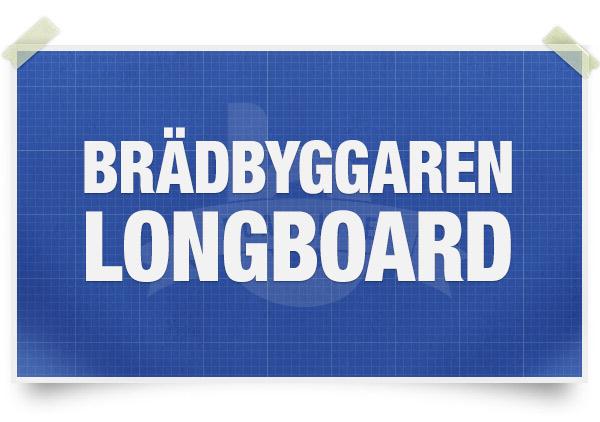 Boardlife - Bygg din egen longboard