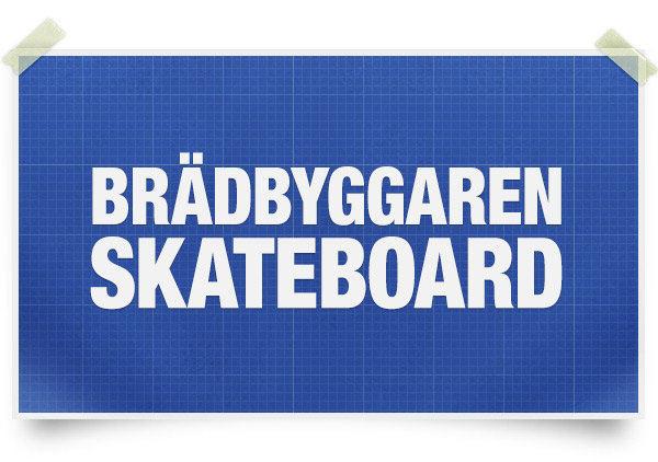 Bygg din egen skateboard