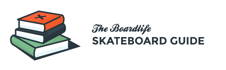 Boardlife skateboard guide
