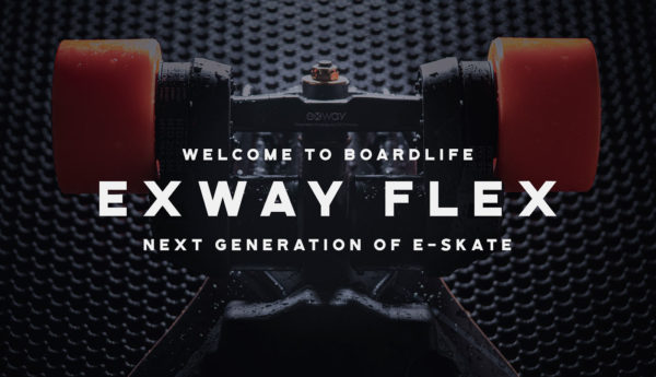 Boardlife and the Exway Flex